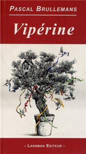 Vipérine par Pascal Brullemans