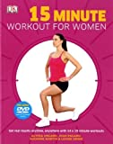 15 Minute Workout for Women - Alycea : Pagano Ungaro