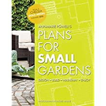 Plans for Small Gardens: Design, Build, Maintain, Enjoy