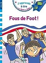 Sami et Julie CP Niv 3 Fous de foot ! de Sandra Lebrun et Loïc Audrain