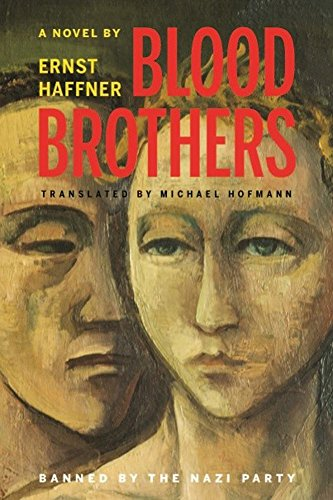 [(Blood Brothers)] [By (author) Ernst Haffner ] published on (March, 2015)