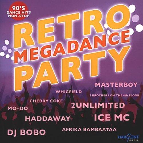 Retro Megadance Party - 90'S Dance Hits Non-Stop Retro Disco