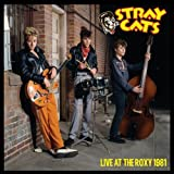 Stray Cats: Live at the Roxy 1981 [Vinyl LP] (Vinyl)