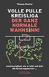 Image de Volle Pulle Kreisliga – der ganz normale Wahnsinn: Amateurfußball, wie er leibt und lebt. Ein Erfahrungsbericht ...