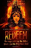 Redeem (The Mage Mirrors, The Fallen Queen, and The Forgotten Child): Volume 10 (A Fated Fantasy Quest Adventure)