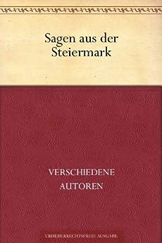Sagen aus der Steiermark von [Verfasser, Unbekannter]