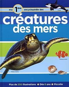 """Afficher """"Les créatures des mers"""""""