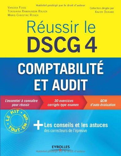 Réussir le DSCG 4 : Comptabilité et audit