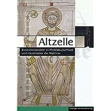 Altzelle: Zisterzienserabtei in Mitteldeutschland und Hauskloster der Wettiner (Schriften zur Sächsischen Landesgeschichte)