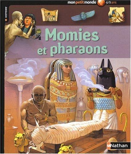 MOMIES ET PHARAONS par PHILIP STEELE