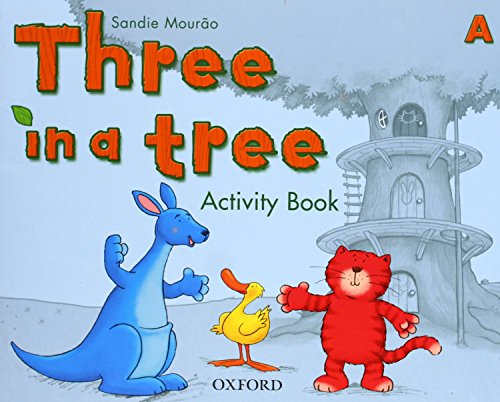 Three in a Tree A: Activity Book