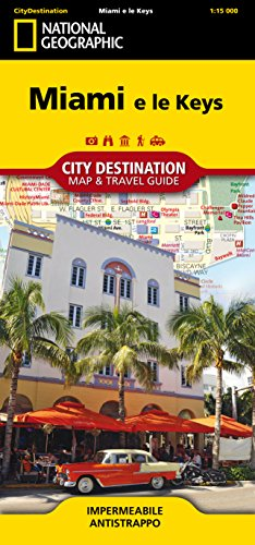 Miami e le Keys 1:15.000 (City Destination. Map & Guide)