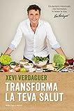 Transforma la teva salut: Els bacteris intestinals i les hormones hi tenen la clau (Catalan Edition)