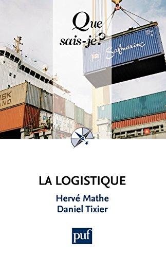 La logistique: « Que sais-je ? » n° 2351