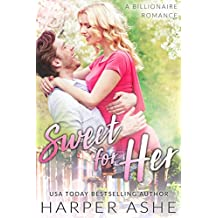 Sweet for Her: A Billionaire Romance (Sweet Curves Book 3) (English Edition)