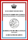 Le royaume des Deux-Siciles Le royaume de Grèce (Les manuscrits du CEDRE)