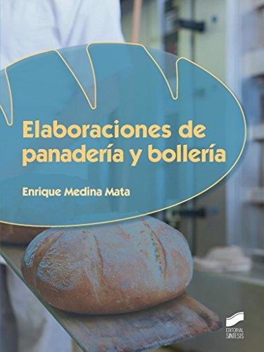 Elaboraciones de panadería y bollería (Industrias alimentarias nº 75)