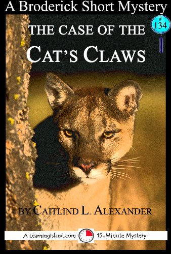 The Case of the Cat's Claws: A 15-Minute Broderick Mystery (15-Minute Books Book 134) (English Edition) -