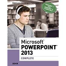 Microsoft PowerPoint 2013: Complete (Shelly Cashman Series) by Susan L. Sebok (2013-08-07)