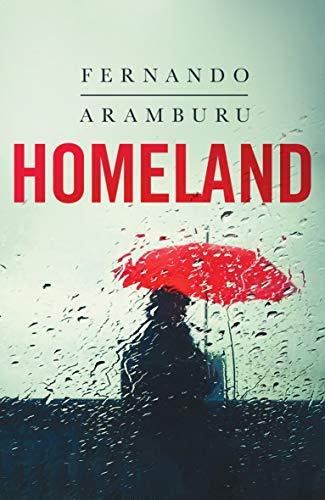 Homeland por Fernando Aramburu