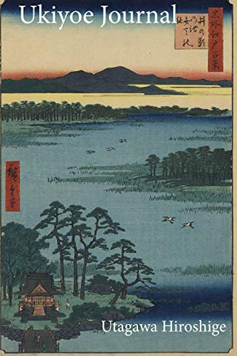 Utagawa Hiroshige Ukiyoe JOURNAL: Inokashira Pond with bridge leading to  small island and the Benten shrine: Timeless Ukiyoe Notebook / Writing