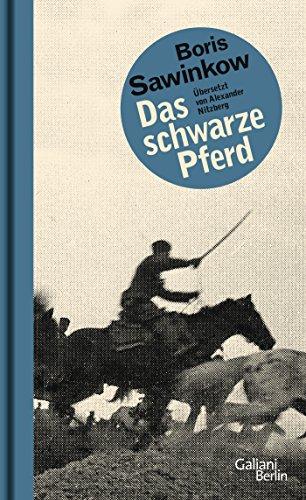 Das schwarze Pferd: Roman aus dem Russischen Bürgerkrieg