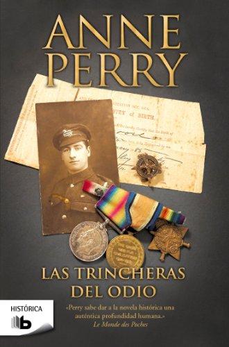 Las trincheras del odio (Primera Guerra Mundial 4) (B DE BOLSILLO) por Anne Perry