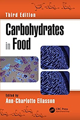 Carbohydrates in Food, Third Edition (Food Science and Technology) from CRC Press