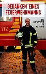 Gedanken eines Feuerwehrmanns