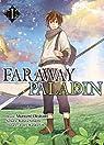 Faraway paladin, tome 1 par Yanagino