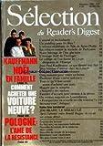 Telecharger Livres READER S DIGEST SELECTION No 502 du 01 12 1988 KAUFFMANN NOEL EN FAMILLE COMMENT ACHETER UNE VOITURE NEUVE POLOGNE L AME DE LA RESISTANCE L AMIRAL ET LES LOUBARDS UN PUDDING POUR LES FETES L UNIVERS EXUBERANT DE NIKI DE SAINT PHALLE SIX COBAYES CONTRE LA MALADIE DE PARKINSON NOTRE HERITAGE DE L ERE GLACIAIRE L ETRANGE NOEL DE L HORLOGER LE COLLEGE OU L ON FORME LES FUTURS DIRIGEANTS DE L EUROPE JEAN PAUL KAUFMANN CE QUE LIBERTE VEUT DIRE MON HISTOIRE D AMOUR CHEZ LES R (PDF,EPUB,MOBI) gratuits en Francaise
