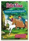 Bibi und Tina: Hexerei und Pferdespaß: 5 spannende Geschichten zum Vor- und Selberlesen (Bibi & Tina)