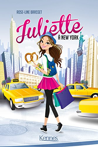 Juliette (Tome 1) : Juliette à New York