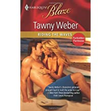 Riding the Waves by Tawny Weber (2010-08-24)