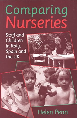 [Comparing Nurseries: Staff and Children in Italy, Spain and the UK] (By: Helen Penn) [published: April, 1997]