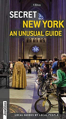 Secret New York. An unusual guide [Lingua Inglese]
