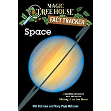 Magic Tree House Research Guide: Space (Magic Tree House Fact Tracker) (Magic Tree House (R) Fact Tracker)