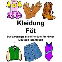 Deutsch-Isländisch Kleidung/Föt Zweisprachiges Bildwörterbuch für Kinder (FreeBilingualBooks.com)