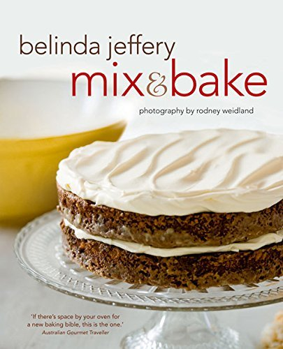 Mix & Bake by Belinda Jeffrey (2011-05-01)