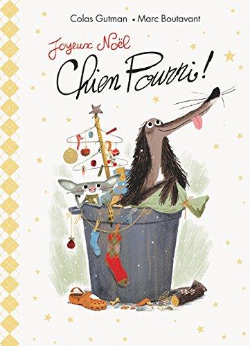 Joyeux Noël, Chien pourri !