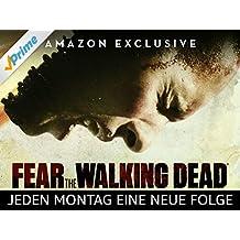 Fear the Walking Dead - Staffel 3 [dt./OV]