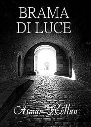 Brama di Luce (Italian Edition)