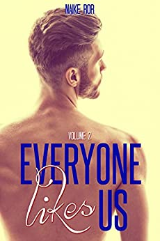 Everyone likes us: volume 2 di [Ror, Naike]