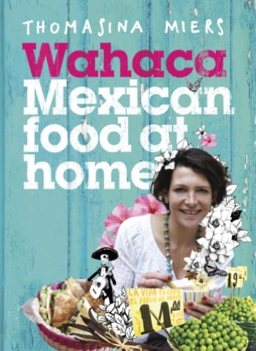 Wahaca - Mexican Food at Home (English Edition)