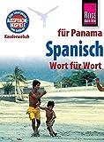 Reise Know-How Sprachführer Spanisch für Panama - Wort für Wort: Kauderwelsch-Band 109 - Maritza López de Glatzel