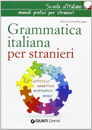Grammatica italiana per stranieri by M. Cristina Peccianti (2013-01-01)