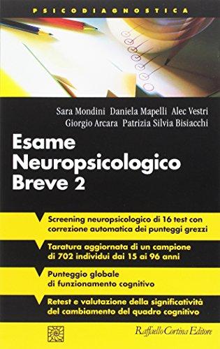 Esame neuropsicologico breve 2. Una batteria di test per lo screening neuropsicologico