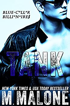 Tank (Blue-Collar Billionaires #1) by [Malone, M.]