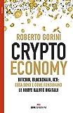 eBook Gratis da Scaricare Crypto economy Bitcoin blockchain ICO cosa sono e come funzionano le nuove valute digitali (PDF,EPUB,MOBI) Online Italiano