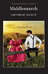 Middlemarch (Wordsworth Collection) (Wordsworth Classics)